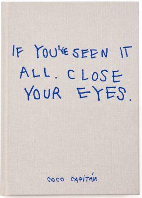 chose-commune_coco-capitan_close-your-eyes_01_web-1600-1600x1062